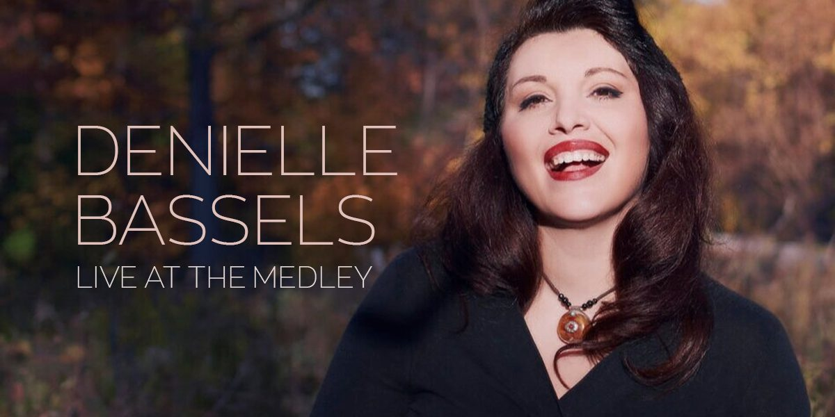 Denielle Bassels Live at The Medley