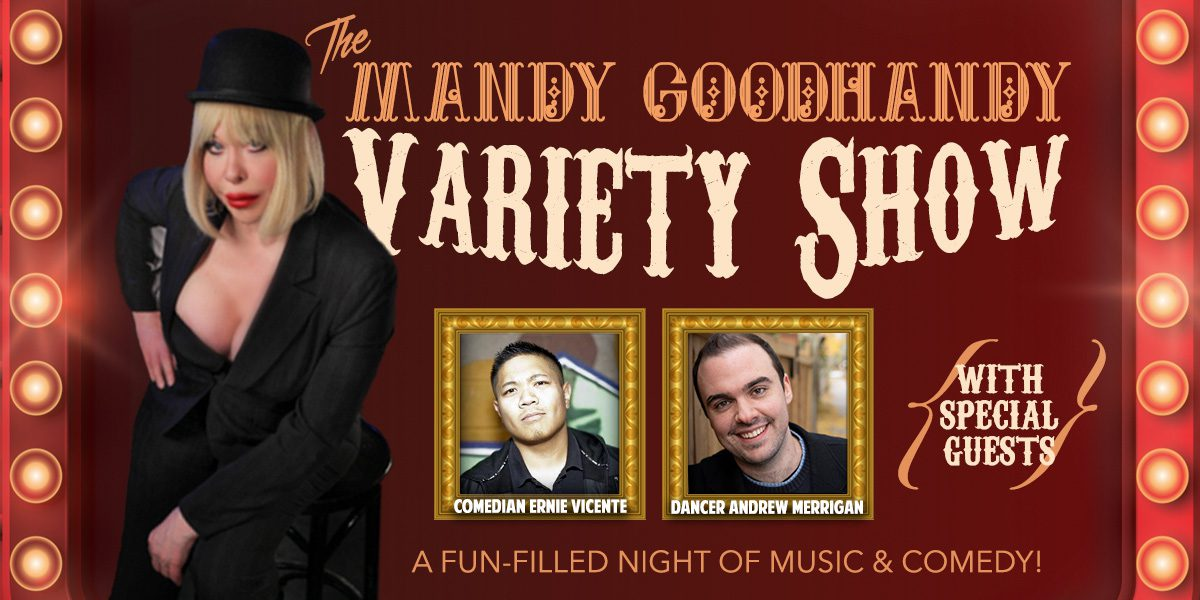 The Mandy Goodhandy Variety Show at The Medley
